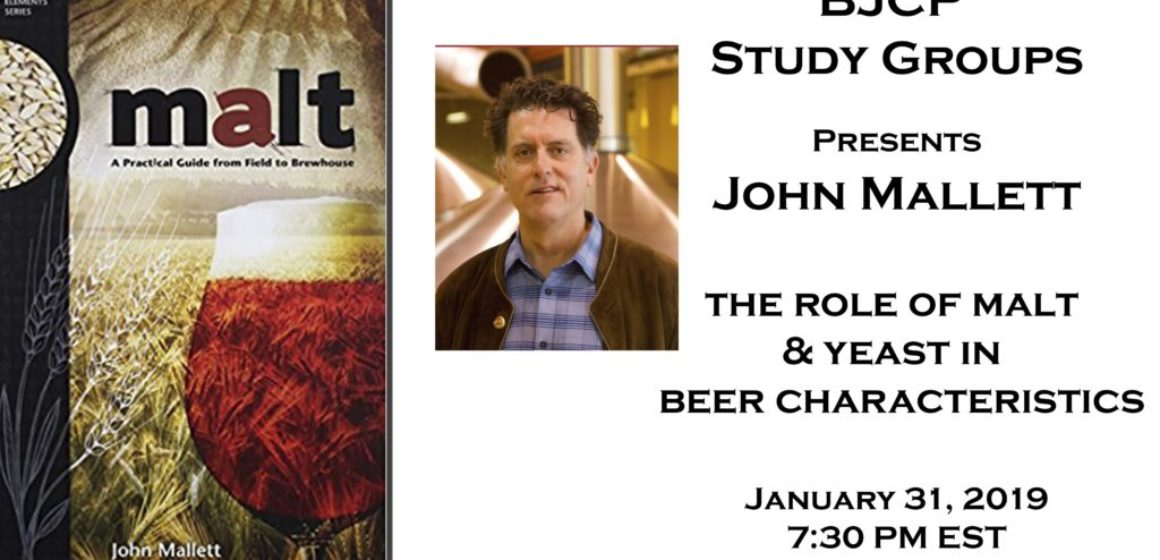 Webinar: John Mallett - The Role of Malt and Yeast in Beer Characteristics